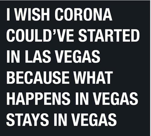Corona stay in Vegas